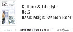 Culture & Lifestyle No.2 Basic Magic Fashion Magazine